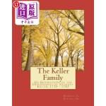 【中商海外直订】The Keller Family: Six Generations of the Descendan