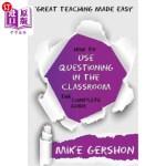 【中商海外直订】How to Use Questioning in the Classroom the Complet