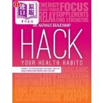 【中商海外直订】Hack Your Health Habits: Simple, Action-Driven, Nat