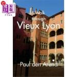 【中商海外直订】A Walk Through Vieux Lyon