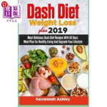 【中商海外直订】Dash Diet Weight Loss plan 2019: Most Delicious Das