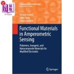 【中商海外直订】Functional Materials in Amperometric Sensing: Polym
