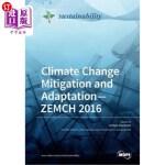 【中商海外直订】Climate Change Mitigation and Adaptation-ZEMCH 2016