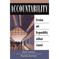 【预订】Accountability: Freedom and Responsibility Without Cont