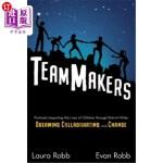 【中商海外直订】TeamMakers: Positively Impacting the Lives of Child