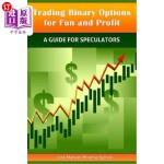 【中商海外直订】Trading Binary Options for Fun and Profit: A Guide