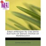 【中商海外直订】First Appendix to the Sixth Edition of Dana's Syste