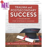 【中商海外直订】Trauma and Postsecondary Success: A Framework for S