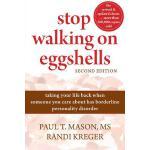 【预订】Stop Walking on Eggshells: Taking Your Life Back When S