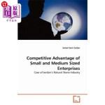 【中商海外直订】Competitive Advantage of Small and Medium Sized Ent