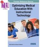 【中商海外直订】Optimizing Medical Education With Instructional Tec