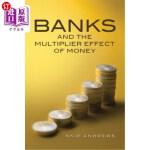 【中商海外直订】Banks and the Multiplier Effect of Money