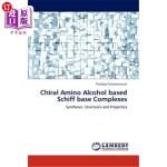 【中商海外直订】Chiral Amino Alcohol Based Schiff Base Complexes