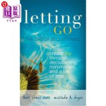 【中商海外直订】Letting Go: The Dao of Decluttering