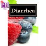 【中商海外直订】Diarrhea: How To Stop Diarrhea Chronic Or Severe