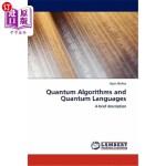 【中商海外直订】Quantum Algorithms and Quantum Languages