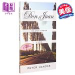 【中商原版】彼得汉德克:唐・璜戏剧 英文原版 Don Juan: His Own Version 2019诺贝尔文学奖