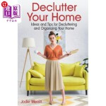【中商海外直订】Declutter Your Home: Ideas and Tips for Declutterin