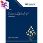 【中商海外直订】Development of Synthetic Peptide Substrates for the