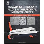 【预订】Metallurgy and Design of Alloys with Hierarchical Micro