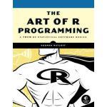 【预订】The Art of R Programming A Tour of Statistical Software