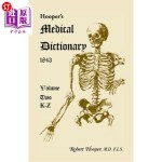 【中商海外直订】Hooper's Medical Dictionary 1843. Volume 2, K-Z