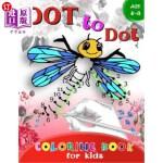 【中商海外直订】Dot to Dot Coloring Book for Kids Ages 4-8: A Fun D