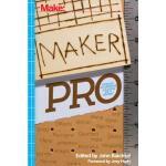 【预订】Maker Pro: Essays on Making a Living as a Maker