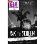 【中商海外直订】Ink to Screen: How to Turn Your Life Story and Expe