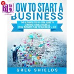 【中商海外直订】How to Start a Business: The Ultimate Step-By-Step