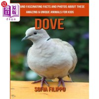【中商海外直订】Dove: Fun and Fascinating Facts and Photos about Th