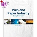 【中商海外直订】Pulp and Paper Industry: Energy Conservation