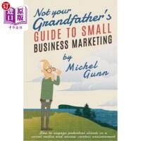 【中商海外直订】Not Your Grandfather's Guide to Small Business Mark