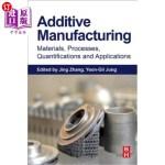 【中商海外直订】Additive Manufacturing: Materials, Processes, Quant