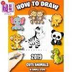 【中商海外直订】How to Draw Cute Animals in Simple Steps: Learn to