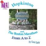 【中商海外直订】Hopkinton and the Boston Marathon from A to Z
