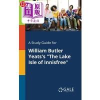 【中商海外直订】A Study Guide for William Butler Yeats's the Lake I