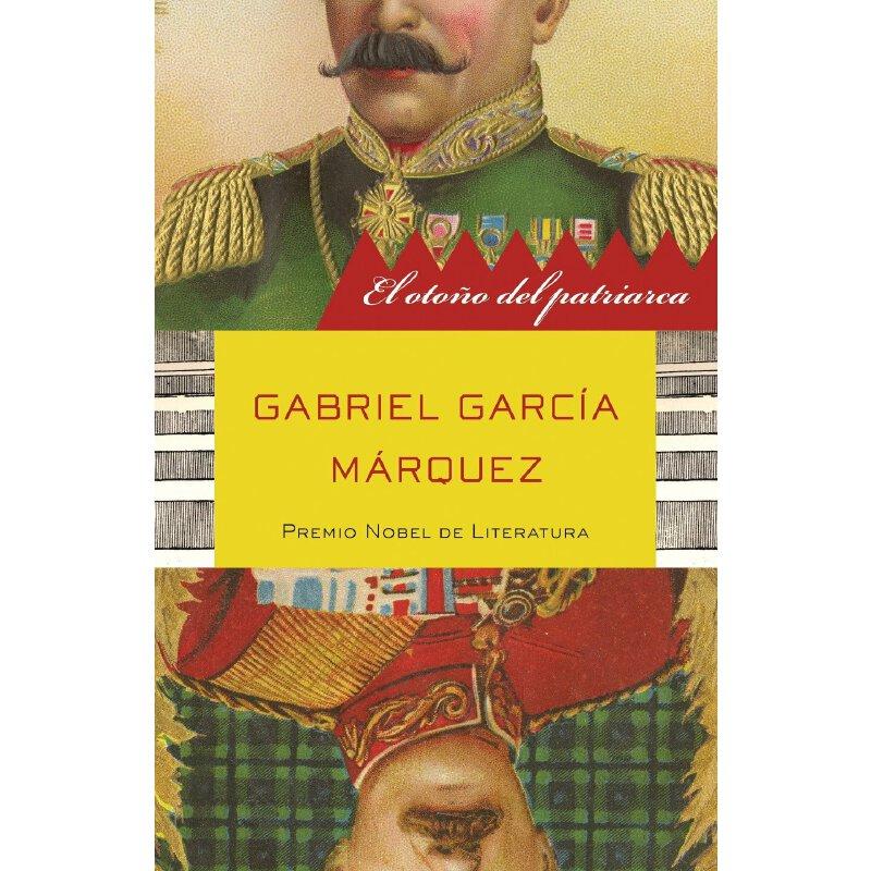 西班牙语原版 马尔克斯:族长的秋天  Gabriel García Márquez: El oto?o del patriarca