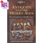 【中商海外直订】Antiquity and the Middle Ages: From Ancient Greece