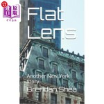 【中商海外直订】Flat Lens: Another New York Story