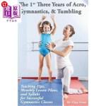 【中商海外直订】The 1st Three Years of Acro, Gymnastics, & Tumbling