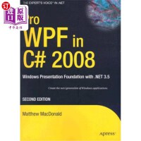 【中商海外直订】Pro Wpf in C# 2008: Windows Presentation Foundation