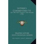 【预订】Luther's Commentary V1: On the First Twenty-Two Psalms