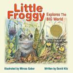 【预订】Little Froggy Explores the Big World