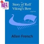 【中商海外直订】The Story of Rolf and the Viking's Bow: Large Print