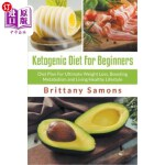 【中商海外直订】Ketogenic Diet for Beginners: Diet Plan for Ultimat