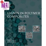 【中商海外直订】Lignin in Polymer Composites