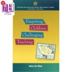 【中商海外直订】Enquiring Children: Challenging Teaching