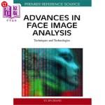 【中商海外直订】Advances in Face Image Analysis: Techniques and Tec
