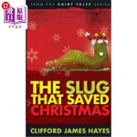 【中商海外直订】The Slug That Saved Christmas